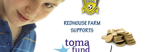 Redhouse Farm supports the Toma Fund